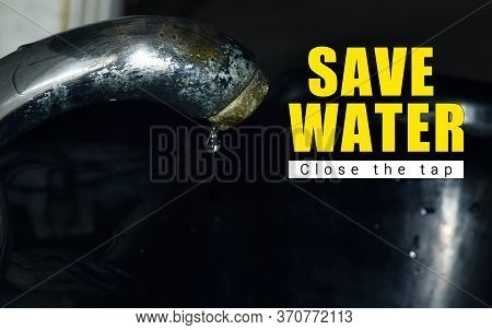 Save Water Concept To Stop Wastage Of Water.. Water Leakage/save Environment
