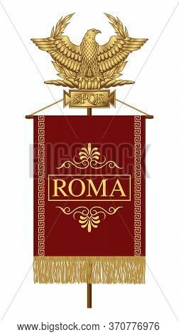 Roman Standard (signa Romanum) With The Inscription Roma. Golden Roman Eagle With The Inscription S.