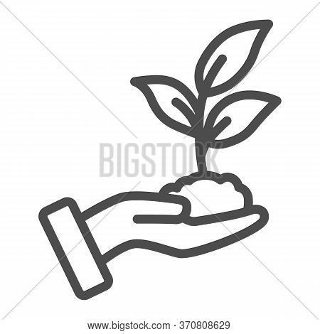 Sprout In Hand Line Icon, Care Nature Concept, Hand And Seedling In Soil Sign On White Background, S