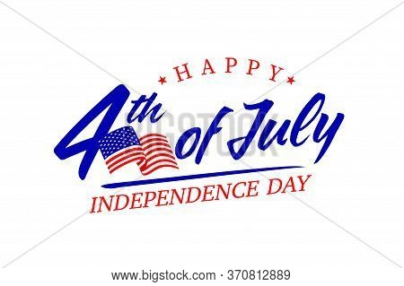 United States Of America 4th Of July, Independence Day. Calligraphic Fourth Of July Vector Typograph