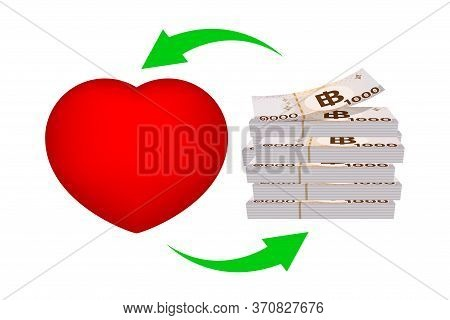 Pile 1000 Baht Banknote Money And Red Heart Shape With Arrow, Money And Life Health Concept, Heart S