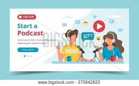 Podcasters Talking To Microphone Recording Podcast In Studio. Landing Page Template. Vector Illustra