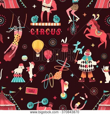 Colorful Circus Performers Demonstrate Tricks Seamless Pattern. Funny Clown, Strongman, Acrobats, Tr