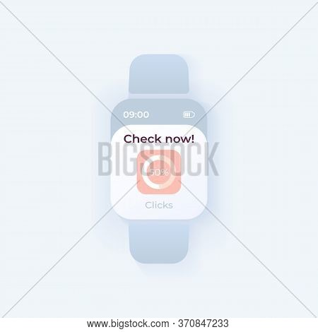 Check Now Smartwatch Interface Vector Template. Mobile App Notification Day Mode Design. Marketing S
