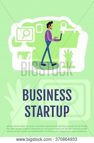 Business Startup Poster Flat Vector Template. Businessman With It Project. Founder Of Company. Broch