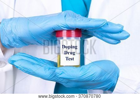 Laboratory Sample Of Urine For Drugs Or Substance Test. Drug Test Is Technical Analysis Of Specimen