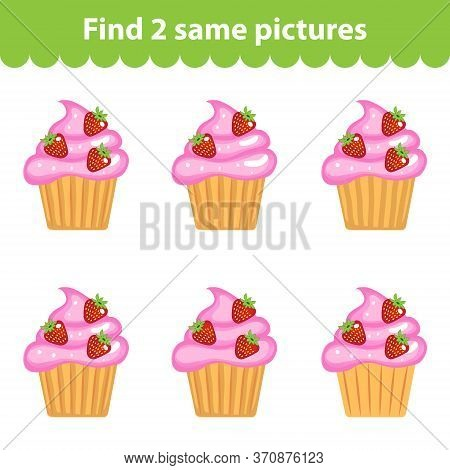 Childrens Educational Game. Find Two Same Pictures. Set Of Cupcakes For The Game Find Two Same Pictu