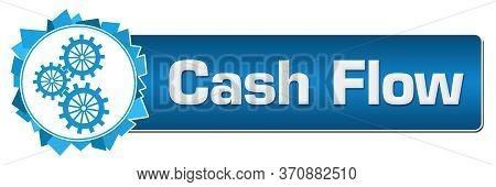 Cash Flow Text Written Over Blue Background.
