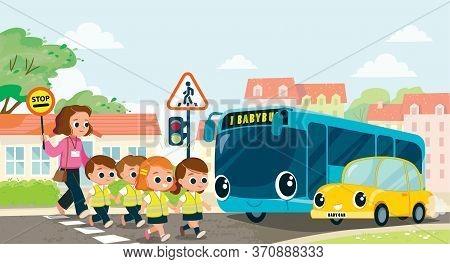 Teacher And School Kids Cross The Street. Children Cross The Street.