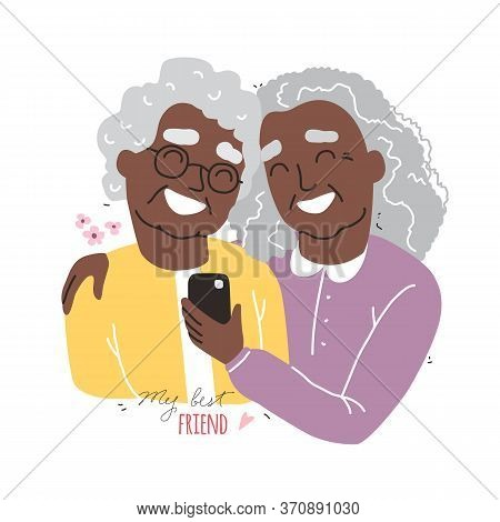 Portrait Of Smiling Black African American Old Womens. Happy Friends Holding Each Other. Happy Frien