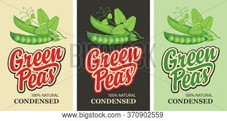Green Peas Labels In Retro Style. Set Of Vector Labels Or Banners For Green Peas With The Image Of A