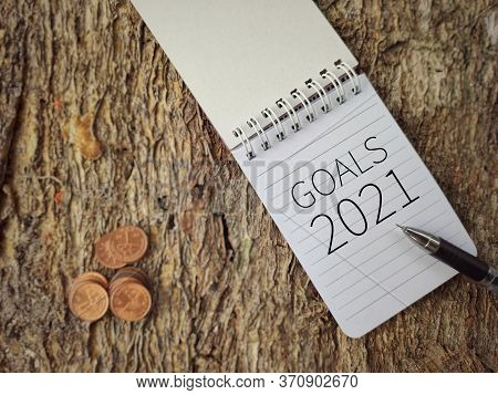 New Year's Concept - Goals 2021 Text Written On Notepad. Stock Photo.