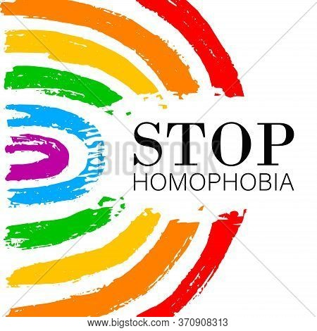 Hand Draw Lgbt Pride With Rainbow In Vector Format. Grunge Flag With Word Stop Homophobia For Poster