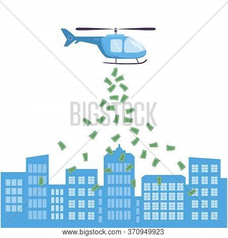 Helicopter Money To Support The Economic System In Times Of Crisis, And The Collapse Of Financial Ma