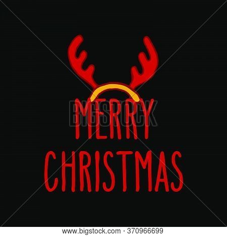 Merry Christmas Hand Drawn Doodle Greeting Card With Reindeer Antlers And Holiday Words. Vector Illu