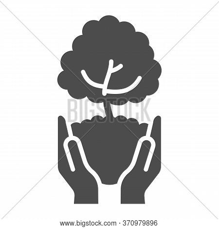 Tree In Open Hands With Handful Of Soil Solid Icon, Ecological Concept, Caring For Nature Hands Sign