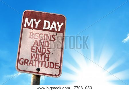My Day Begins and Ends With Gratitude sign on a summer day poster