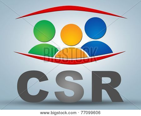 CSR - Corporate Social Responsibility text illustration concept on grey background with group of people icons poster
