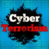 Cyber Terrorism concept image with text over binary background. poster