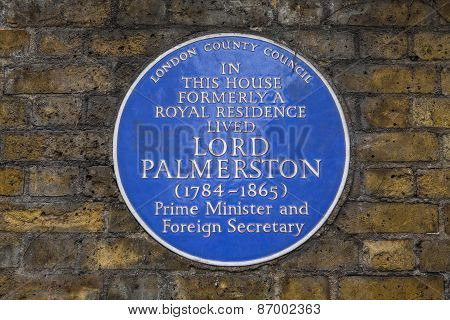 Lord Palmerstone Blue Plaque In London