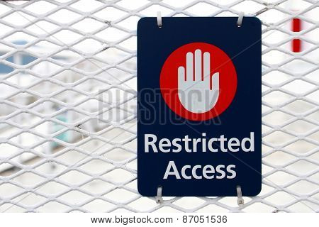 Restrited Access Sign