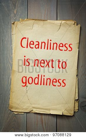 English proverb: Cleanliness is next to godliness. 50 most important english proverbs series