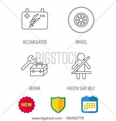 Accumulator, wheel and car service icons. Repair toolbox, fasten seat belt linear signs. Shield protection, calendar and new tag web icons. Vector