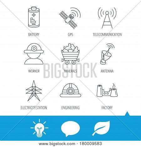 Worker, minerals and engineering helm icons. GPS satellite, electricity station and factory linear signs. Telecommunication, battery icons. Light bulb, speech bubble and leaf web icons. Vector