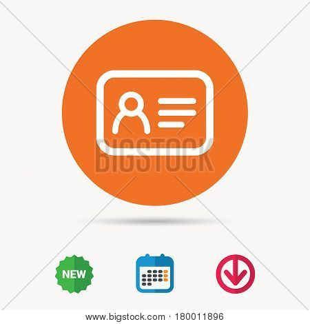 ID card icon. Personal identification document symbol. Calendar, download arrow and new tag signs. Colored flat web icons. Vector
