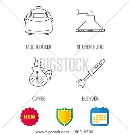 Coffee, kitchen hood and blender icons. Multicooker linear sign. Shield protection, calendar and new tag web icons. Vector