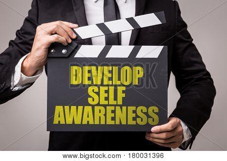 Develop Self Awareness
