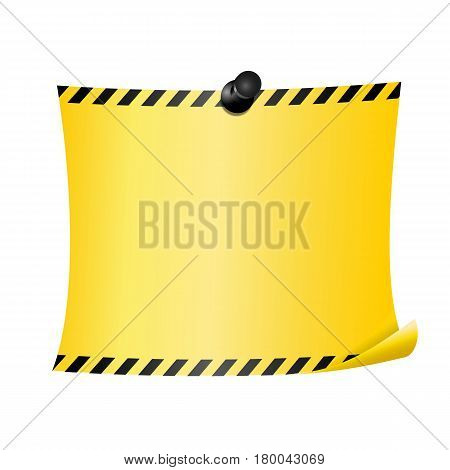 Blank paper sheet fixed by pin. Yellow page with caution stripes at the edges. Isolated on white background.