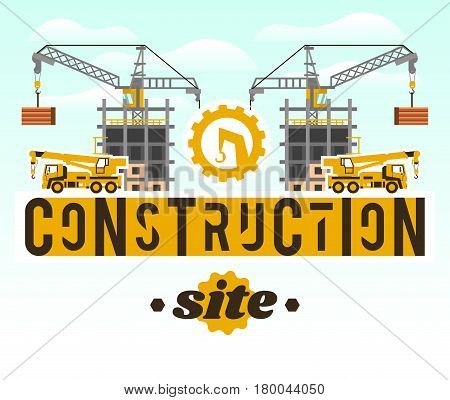 Construction site. Crane lifting concrete slabs. Lettering on the isolated background. Crane Truck. Logo of construction equipment. Unfinished house. Vector illustration. Flat style