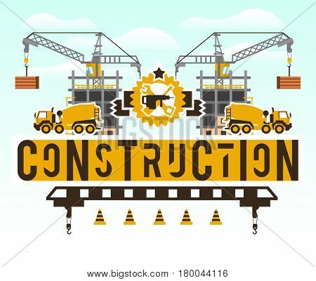 Construction site. Crane lifting concrete slabs. Lettering on the isolated background. Concrete mixer. Construction machinery. Logo building tools. Unfinished house. Vector illustration. Flat style