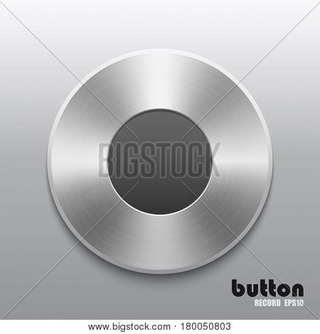 Round record button with brushed metal aluminum chrome texture isolated on gray background