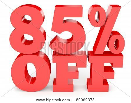 Eighty Five Percent Off. Discount 85 %.