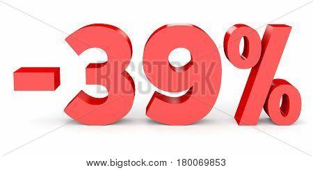 Minus Thirty Nine Percent. Discount 39 %.