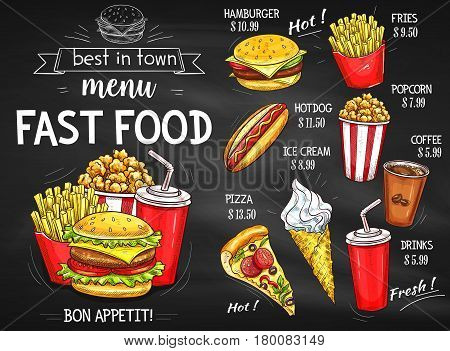 Fast food restaurant menu chalkboard. Hamburger, pizza, hot dog, coffee and soda drinks, french fries, ice cream cone and popcorn sketches with price list template. Fast food cafe takeaway menu design