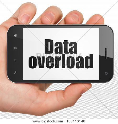 Data concept: Hand Holding Smartphone with black text Data Overload on display, 3D rendering