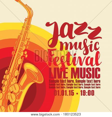 music concert poster for a jazz festival live music with the image of a saxophone on the colored background