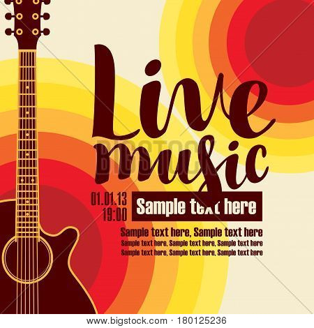 music poster for a concert live music with the image of a guitar on the colored background