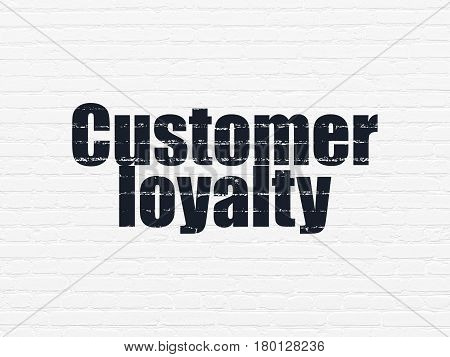 Marketing concept: Painted black text Customer Loyalty on White Brick wall background