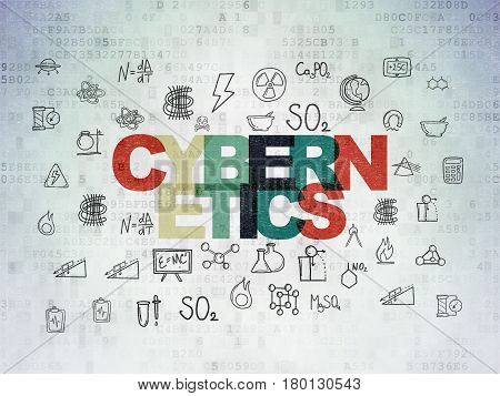 Science concept: Painted multicolor text Cybernetics on Digital Data Paper background with  Hand Drawn Science Icons