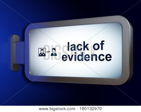 Law concept: Lack Of Evidence and Criminal Freed on advertising billboard background, 3D rendering