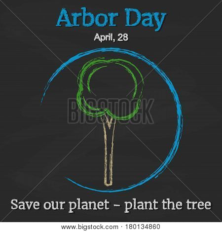 Arbor Day background with tree on blackboard in simple cartoon style. Vector illustration for you design, card, banner, poster, calendar or placard template. April 28. Holiday Collection.