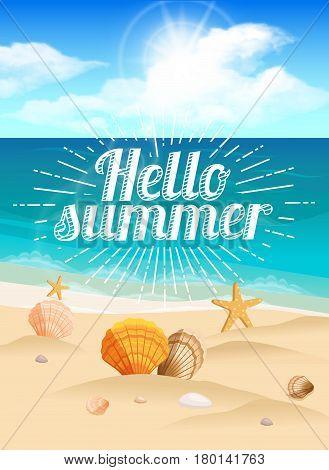 Great postcard beautiful landscape sea beach beach bag beach hat seashells pebbles. Sunburst text Hello summer. Vector illustration.