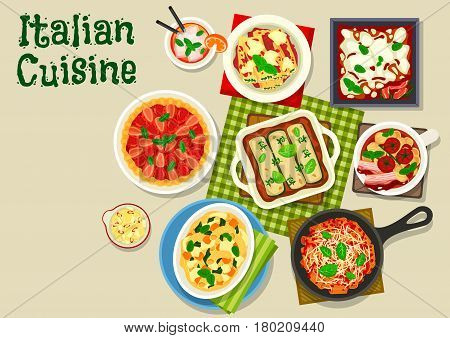 Italian cuisine tasty dinner icon of pasta casserole with cheese, salmon spinach pasta, tomato potato soup, stuffed pasta with cheese and herbs, bacon and zucchini lasagna, strawberry pie crostata