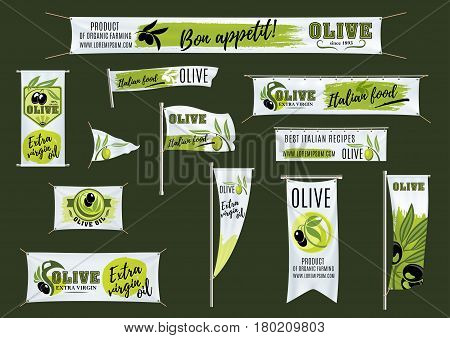 Banner, flag, ribbon and roll up stand template with olive fruit branches. Advertising poster for olive oil and products of organic olive farming, italian or spanish cuisine restaurant design