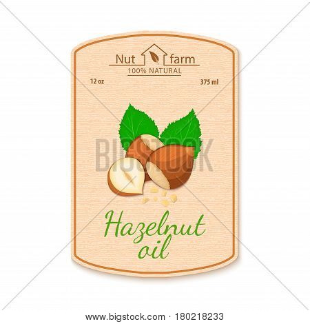 Vector hazelnut oil lable. Composition of filbert nut. Design of a sticker for jar walnut nut oil, olmond butter. Sticker in retro style with texture for your design.