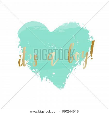 Baby boy birth announcement/baby shower card design with a turquoise blue heart and gold message It's a Boy.